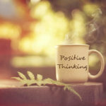 3 Steps to Cultivate Positive Thinking and Be Happier